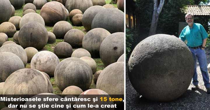 Sferele de piatră din Costa Rica. Nu se ştie cum au fost create
